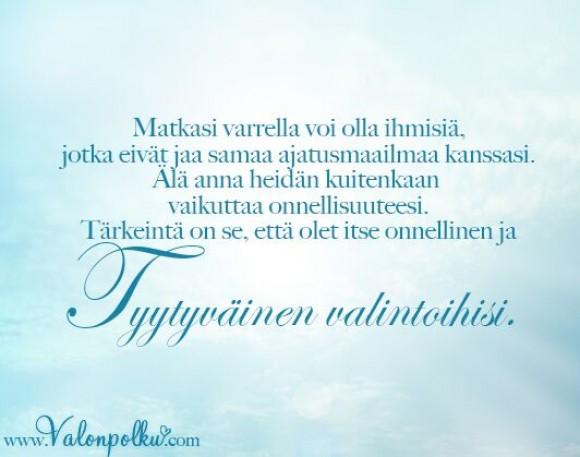 Tärkeintä on oma onnellisuutesi
